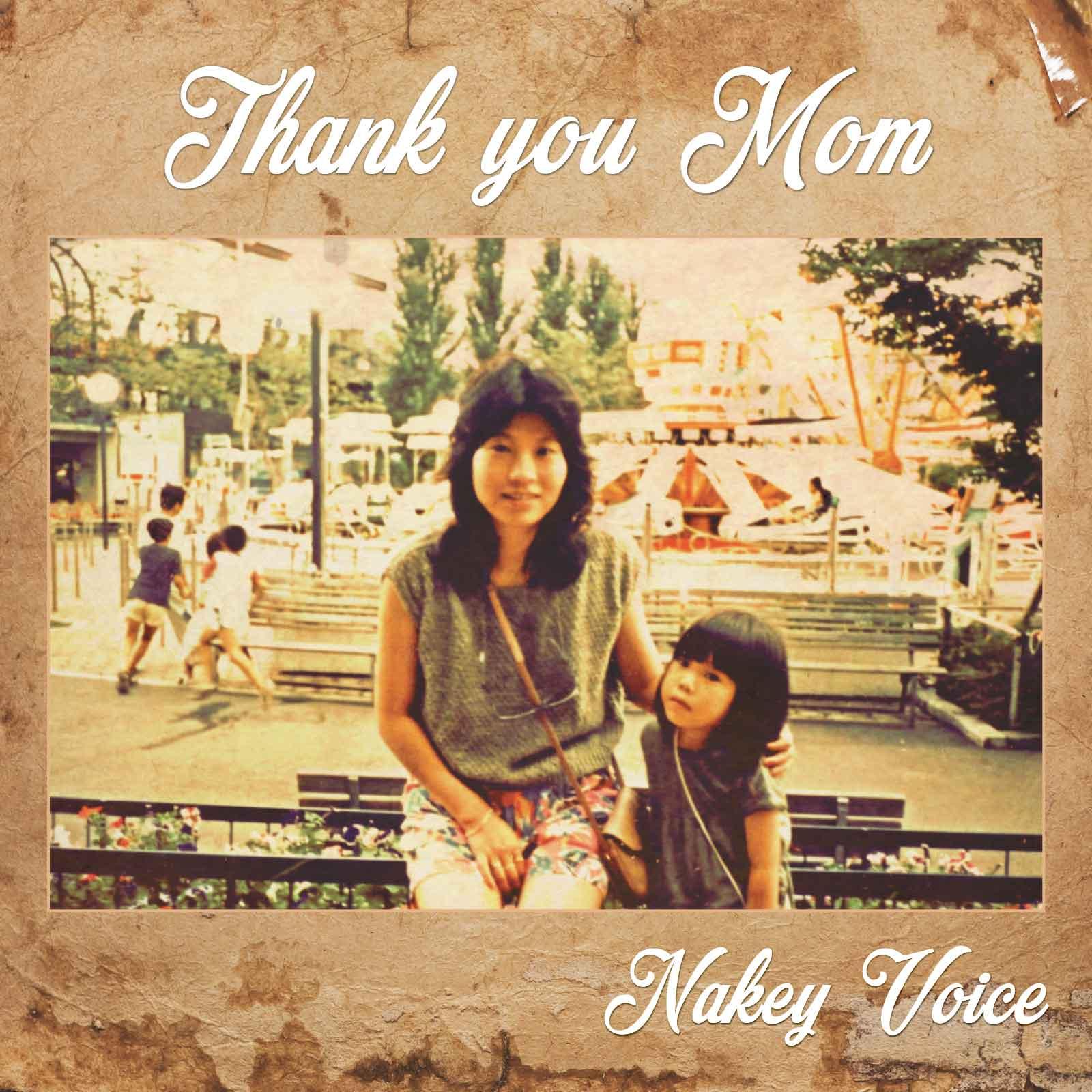 Nakey Voice Single Thank You Mom