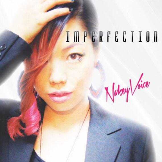 Nakey Voice Single IMPERFECTION